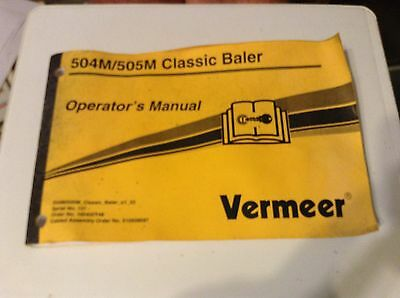 105400y48 - Is A Used Operators Manual For A Vermeer 504m 505m Round Baler
