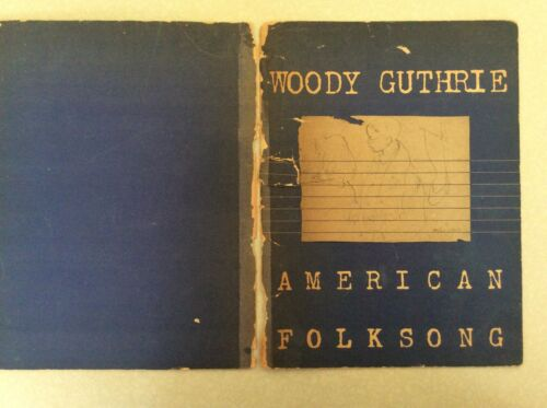 RARE WOODY GUTHRIE AMERICAN FOLKSONG 1947 LIFE and SONGS MOE ASCH Publisher
