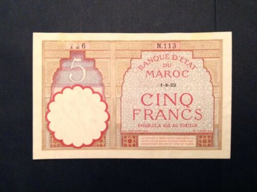 ~ Morocco 1922 Five 5 Francs Banknote Dated 1-8-22  P 23Aa