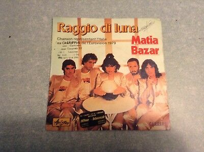 Disque vinyle 45 tours B2 /raggio di luna,matia bazar