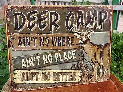 DEER CAMP NO BETTER HUNTING Tin Sign Wall Bar Garage Decor Classic Vintage