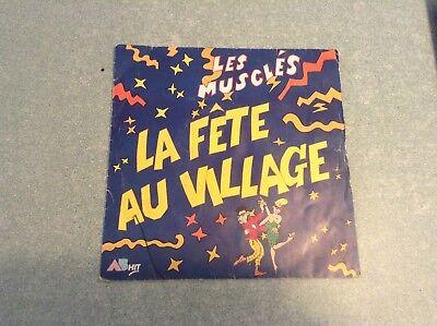 Disque vinyle 45 tours B2 /les musclés,la fête au village