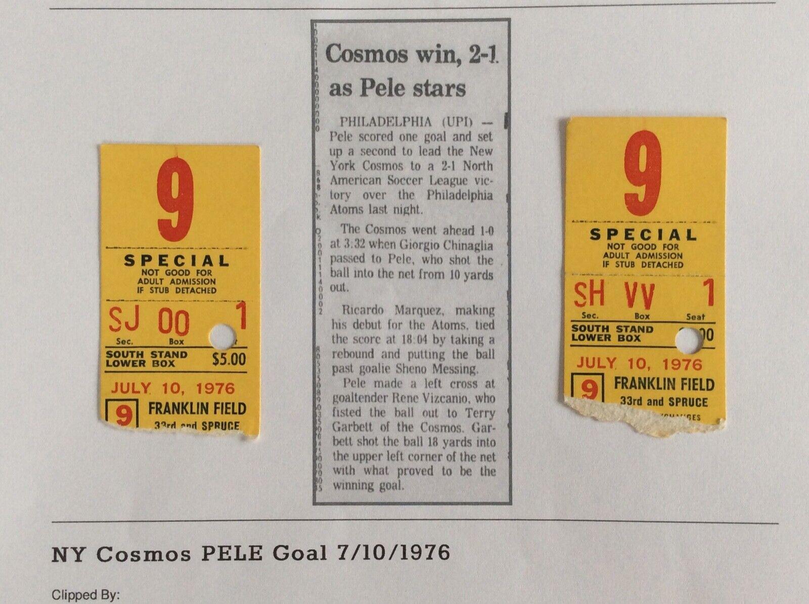 PELE 1976 New York Cosmos v Philadelphia Atoms NASL Soccer Tickets 7/10 GOAL 2-1