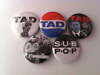5 Tad Pin Button Badges 25mm Grunge Nirvana Pearl Jam Seattle Grease Box Inhaler -  - ebay.co.uk