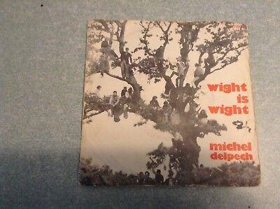 Disque vinyle 45 tours /michel delpech, wight is wight