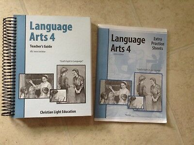 Language Arts 4 Christian Light Education Teachers Guide and Extra Practice