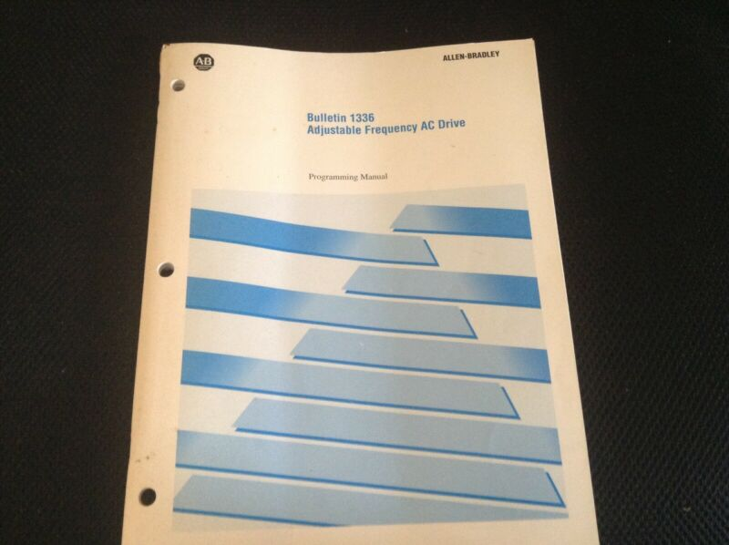 Allen Bradley Bulletin 1336 Adjust Frequency AC Drive Programming Manual 152814