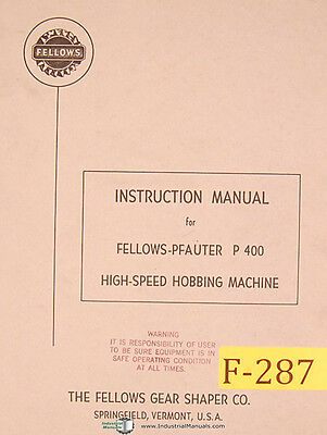 Fellows Pfauter P-400 Hobbing Machine Instructions Manual Year 1964