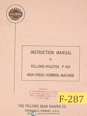 Pfauter Fellows P-400 Hobbing Machine Instructions Manual 1964