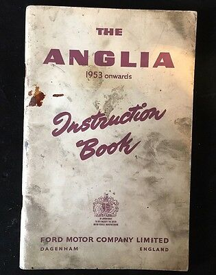 The Anglia 1953 Onwards Instruction Book