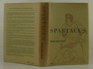 HOWARD-FAST-Spartacus-FIRST-EDITION-SIGNED-BY-AUTHOR-amp-ACTOR