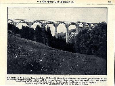 Größte Brücke der Schweiz Weißenbachbrücke zwischen Degersheim und Herisau1909