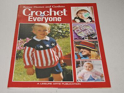 Crochet for Everyone - Crochet Pattern Book - by Better Homes & Gardens -