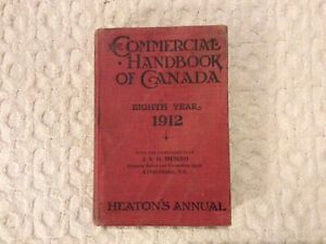 Heston's Annual Commercial Handbook of Canada 1912