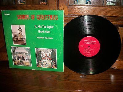Sounds Of Christmas St  John The Baptist Church Choir Perryopolis  Pa Record Lp