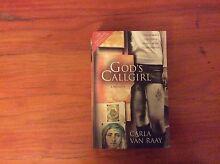 God's Callgirl by Carla Van Raay Invermay Launceston Area Preview