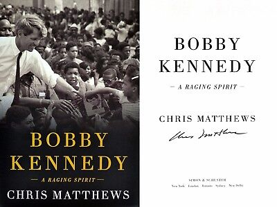 Chris Matthews Signed In Person Bobby Kennedy  A Raging Spirit 1St 1St   Photos