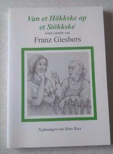Van het Hökkske op het Stökkske Franz Giesbers Haro Ross Niederrhein Kleve Goch