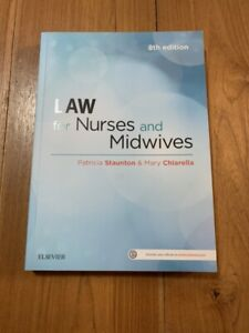 Law for Nurses and Midwives by Staunton & Chiarella