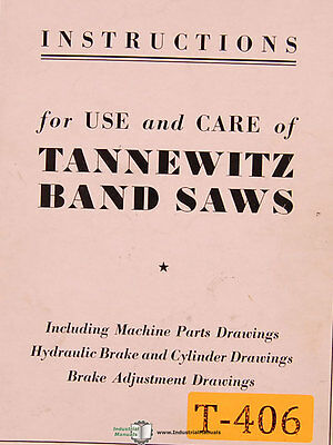 Tannewitz Gine Gn Band Saw Instructions And Parts Manual 1979