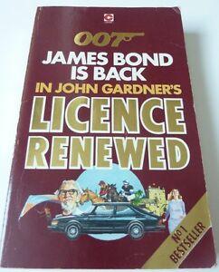 Ian Fleming's JAMES BOND 007 in LICENCE RENEWED by John Gardner 1st edition book