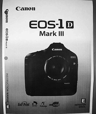 Canon EOS 1D Mark III Digital Camera User Instruction Guide  Manual
