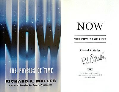 Richard A. Muller~SIGNED~NOW: The Physics of Time~1st/1st +