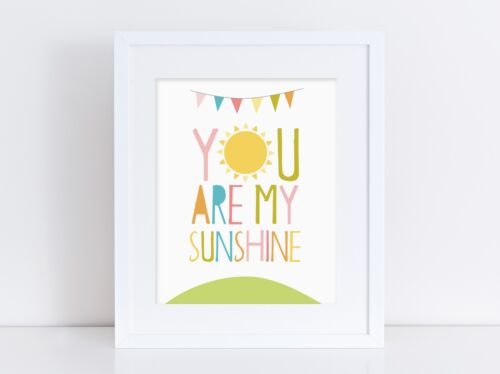 You Are My Sunshine - Nursery Print - Wall Art - Baby Room - Bright Colours