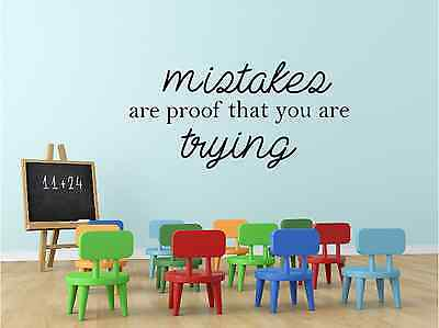 Mistakes are Proof that you are Trying Classroom School Wall Decal Sticker Art