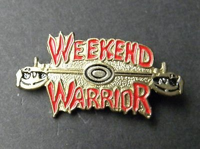 WEEKEND WARRIOR MOTORCYCLE BIKER LAPEL PIN BADGE 1 INCH