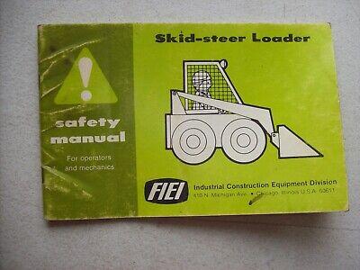 Original Fiei Skid Steer Loader Omc Owatonna Safety Manual
