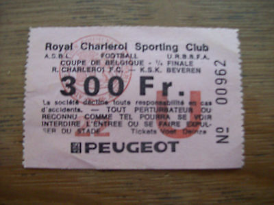 TICKET SP CHARLEROI - KSK BEVEREN 1/4 FIN 92/93