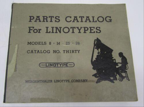 Vtg 1934 Parts Catalog Book Guide Linotypes Mergenthaler #30 Model 8 14 25 26
