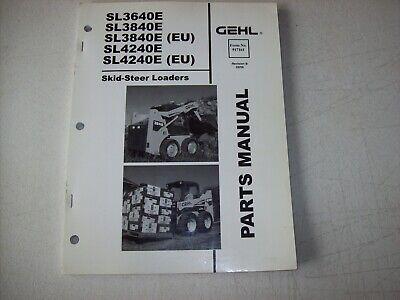 Original Gehl Sl3640e Sl3840e Eu Sl4240e Eu Skid Steer Loaders Parts Manual