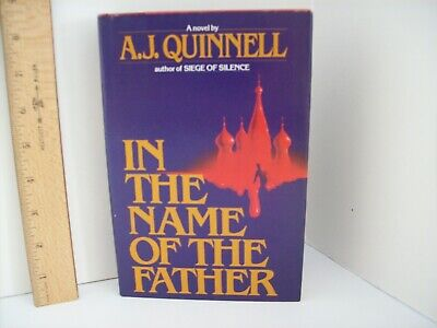 In the Name of the Father by A.J. Quinnell (1987, Hardcover w/ Dust Jacket)
