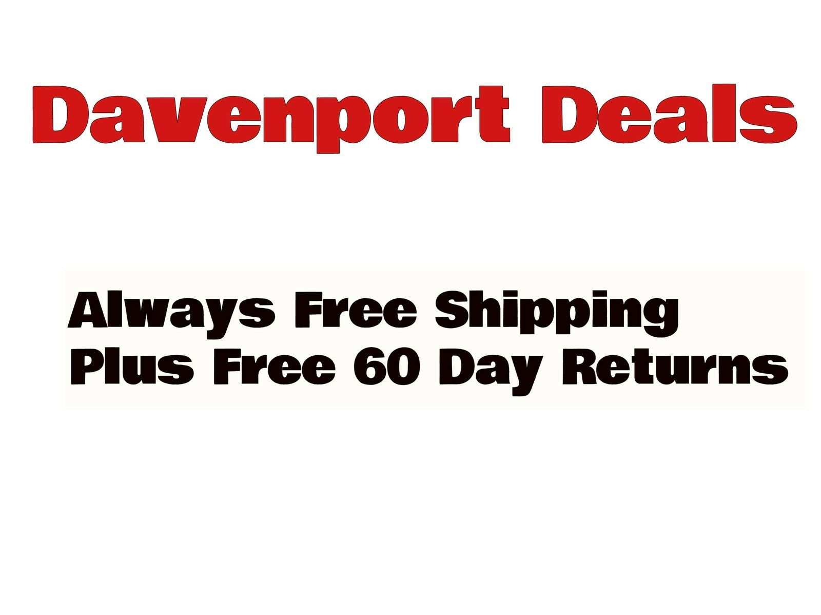 Davenport Deals Fast Free Shipping!