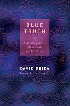 Blue Truth A Spiritual Guide to Life & Death and Love & Sex Peppermint Grove Cottesloe Area Preview