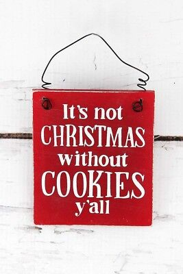 Not Christmas Without Cookies Yall Paula Deen Wood Metal Hanging Tree Ornament ()