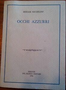 Occhi-azzurri-1-edizione-Miriam-Michele-con-dedica-autografa