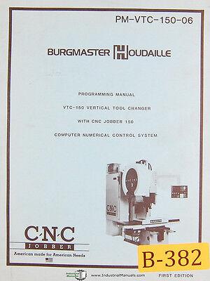 Burgmaster Houdaille Vtc-150 Tool Changer Cnc Jobber 150 Program Manual 1983