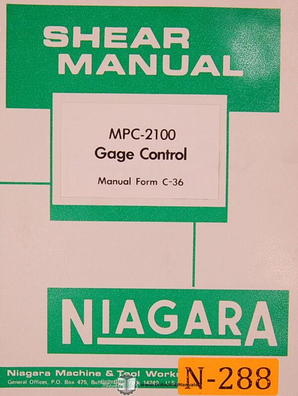 Niagara MPC-2100, Gage Control, Operations Schematics and Parts Manual
