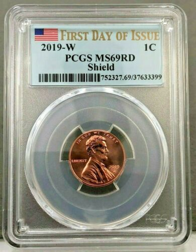 2019-W Lincoln Cent PCGS MS69 RD Shield Uncirculated FDOI FIRST DAY OF ISSUE