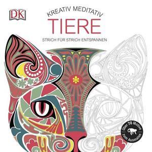 Kreativ meditativ Tiere (2016, Taschenbuch)