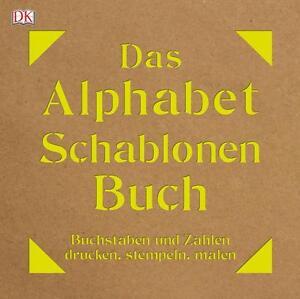 Das Alphabet-Schablonen-Buch von Jeff Levine und Camille Wilkinson (2016,...