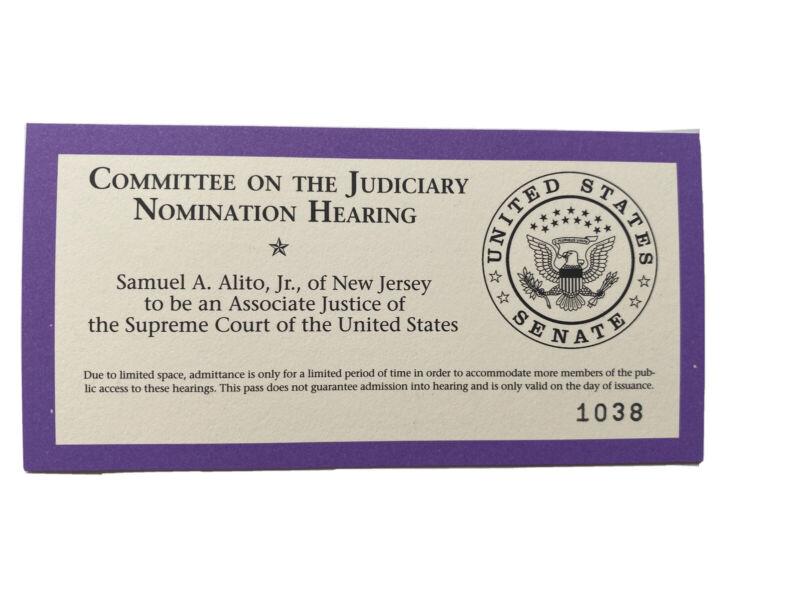 2006 Supreme Court Justice Samuel Alito Judiciary Nomination Hearing Ticket Pass