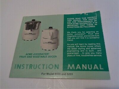ACME Supreme Juicerator Juicer Model 6001 & 5001 Original INSTRUCTION MANUAL