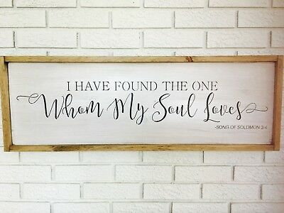 I Have Found The One, Whom My Soul Loves, Scripture Sign, Bible Verse Sign Frame