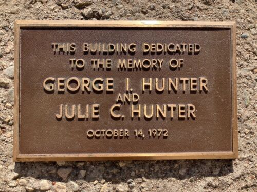 Vtg BRASS PLAQUE 1972 BUILDING DEDICATED GEORGE HUNTER ARCHITECTURAL SALVAGE