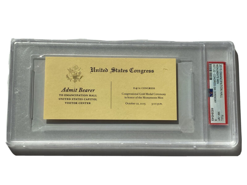 2015 Ticket To The Congressional Ceremony Honoring Monuments Men Congress PSA