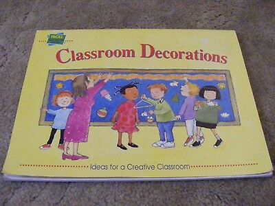 Classroom Decorations: Ideas For A Creative Classroom (1996 - Classroom Decorating Ideas